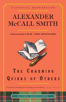The Charming Quirks of Others By McCall Smith, Alexander